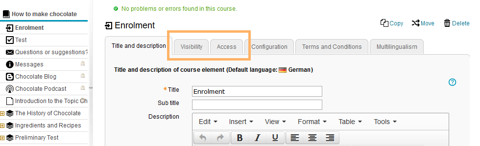 Visibility and access tab in the course editor